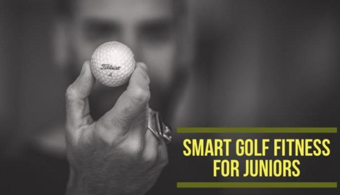 Smart Golf Fitness for Juniors